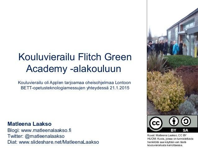 Kouluvierailu Flitch Green Academy -alakouluun Kouluvierailu oli Applen tarjoamaa oheisohjelmaa Lontoon BETT-opetusteknolo...