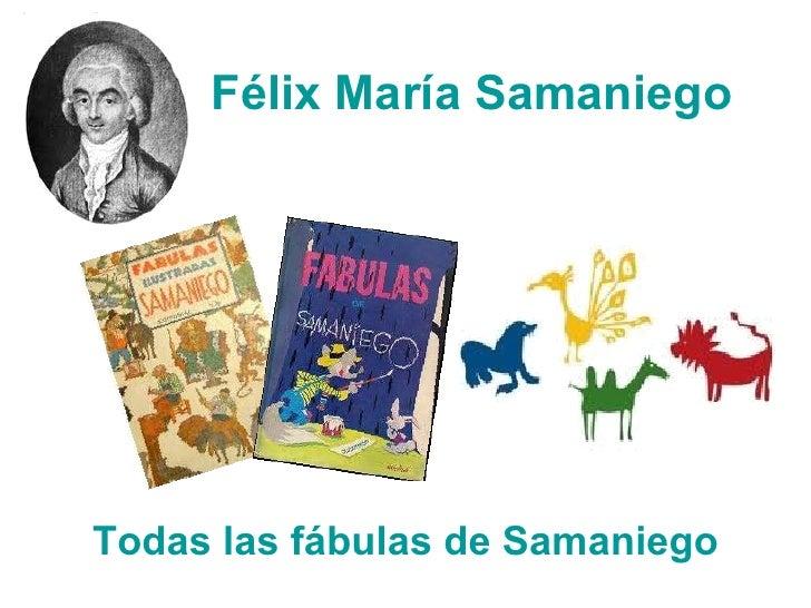 Félix María Samaniego   Todas las fábulas de Samaniego