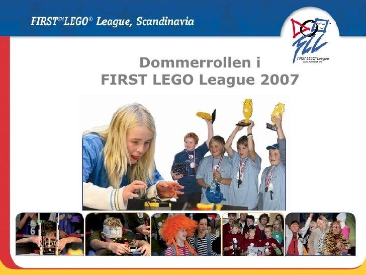 Dommerrollen i FIRST LEGO League 2007