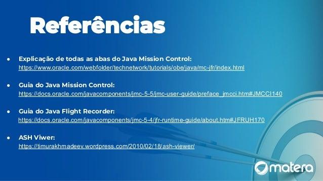 Quer monitorar sua aplicação  Java com Open Source?  Com Fligth Recorder  e Mission Control você pode!