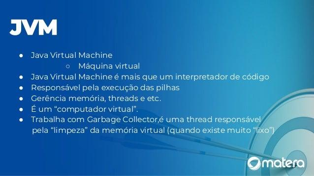 ● Interface gráfica para análise dos dados ● Também já vem embutido no JDK ( Java Development Kit) ● Permite habilitarcontr...