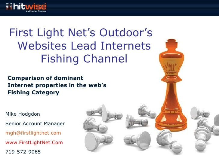 First Light Net's   Outdoor's Websites Lead Internets Fishing Channel Comparison of dominant Internet properties in the we...