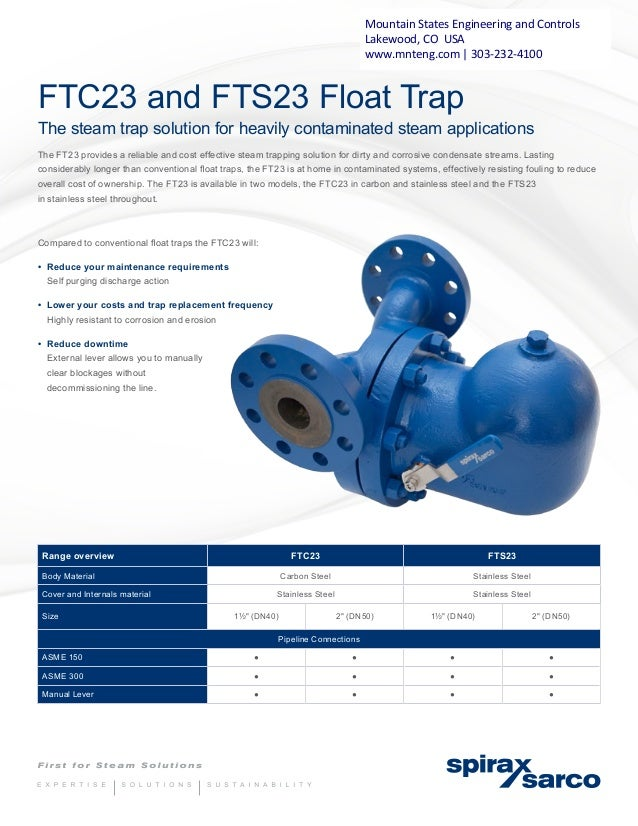 FTC23 and FTS23 Float Trap The steam trap solution for heavily contaminated steam applications The FT23 provides a reliabl...