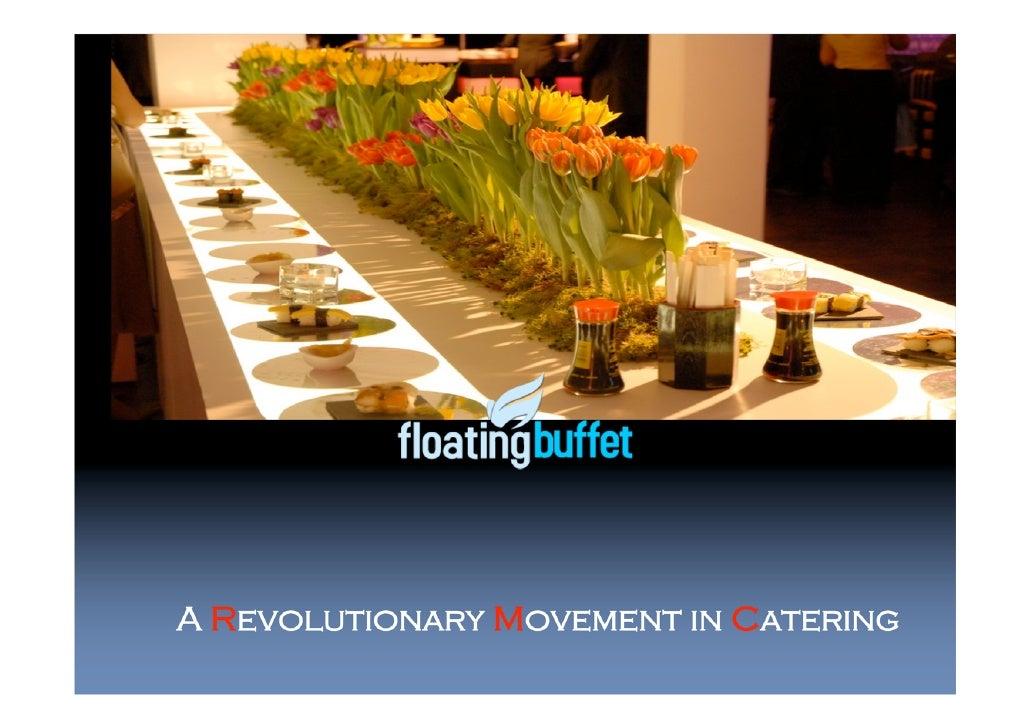floating buffet presentation