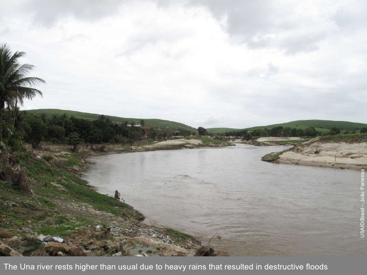 USAID/Brasil – João Parreiras The Una river rests higher than usual due to heavy rains that resulted in destructive floods