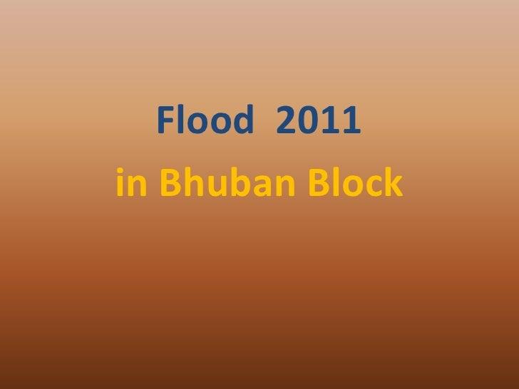 Flood 2011in Bhuban Block