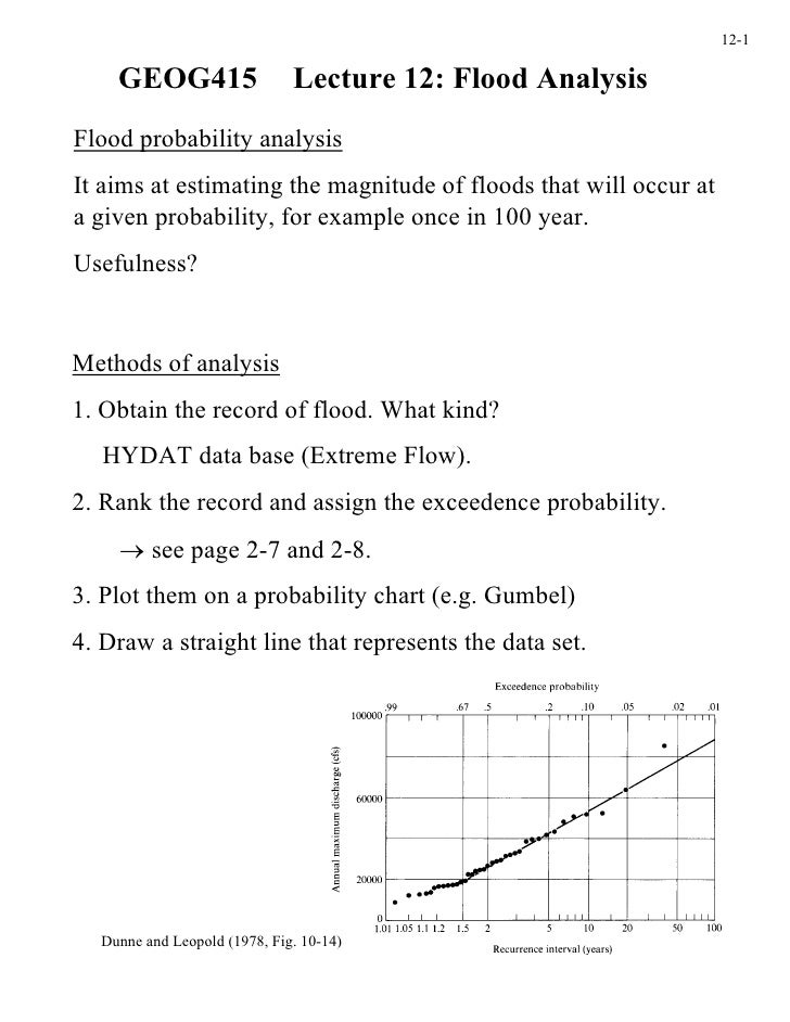 12-1    GEOG415                   Lecture 12: Flood AnalysisFlood probability analysisIt aims at estimating the magnitude ...