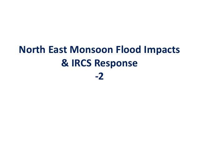 North East Monsoon Flood Impacts & IRCS Response -2