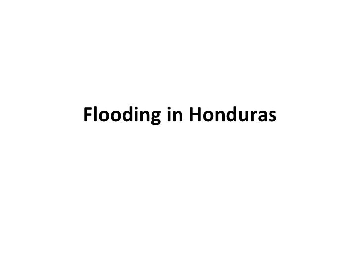 Flooding in Honduras