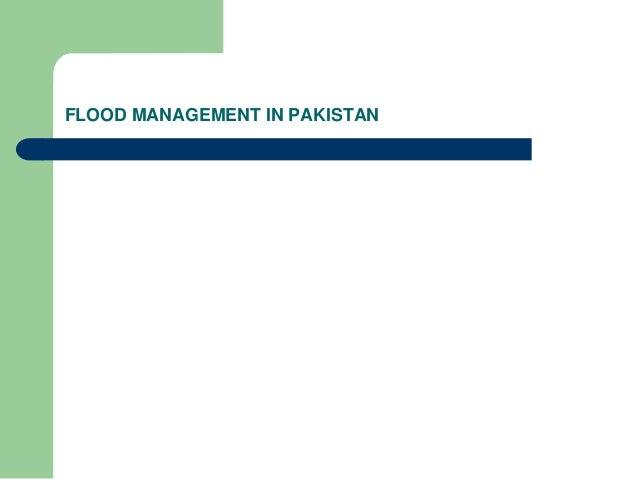FLOOD MANAGEMENT IN PAKISTAN
