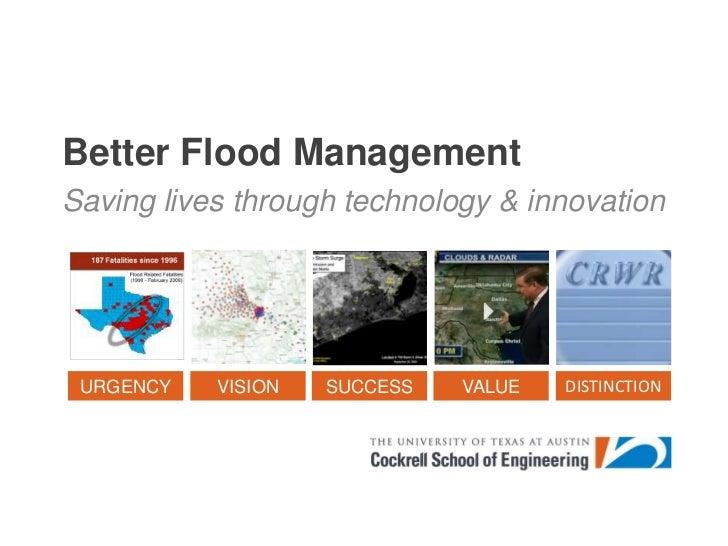 Better Flood Management<br />Saving lives through technology & innovation<br />