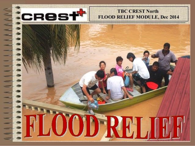 TBC CREST North  FLOOD RELIEF MODULE, Dec 2014