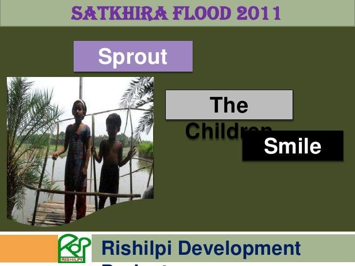 Satkhira Flood 2011<br />Sprout<br />The Children<br />Smile<br />Rishilpi Development Project<br />
