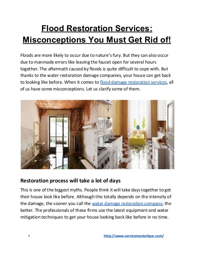 Flood Restoration Services: Misconceptions You Must Get Rid of! Floods are more likely to occur due to nature's fury. But ...