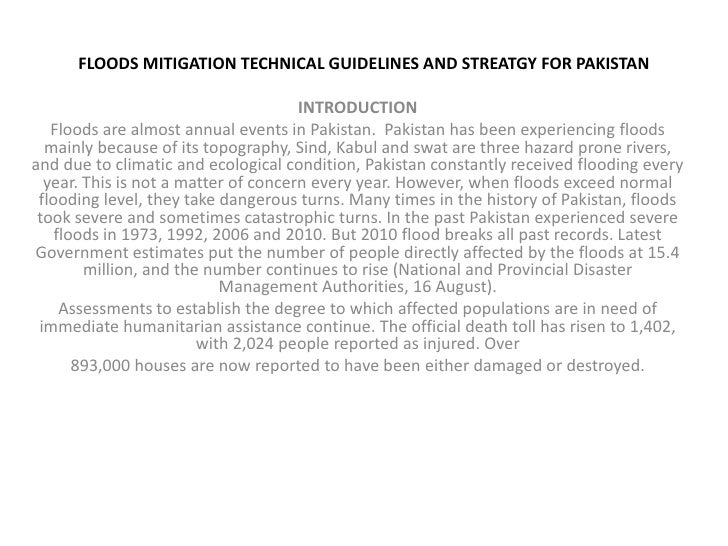 FLOODS MITIGATION TECHNICAL GUIDELINES AND STREATGY FOR PAKISTAN<br />INTRODUCTION<br />Floods are almost annual events in...