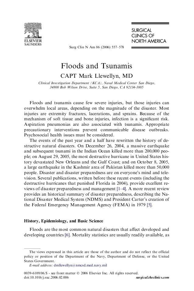 Surg Clin N Am 86 (2006) 557–578                        Floods and Tsunamis                        CAPT Mark Llewellyn, MD...