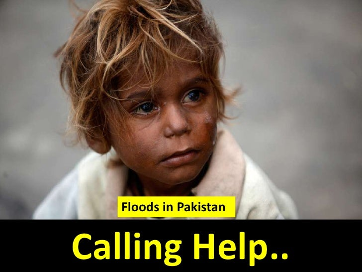 Floods in Pakistan<br />Calling Help..<br />