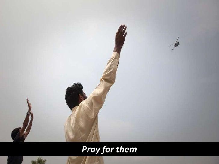 Pray for them <br />