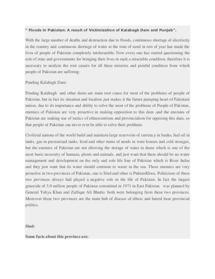 """"""" Floods in Pakistan: A result of Victimization of Kalabagh Dam and Punjab"""".<br />With the large number of deaths and dest..."""