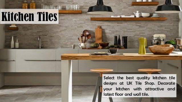 Kitchen Tiles Uk