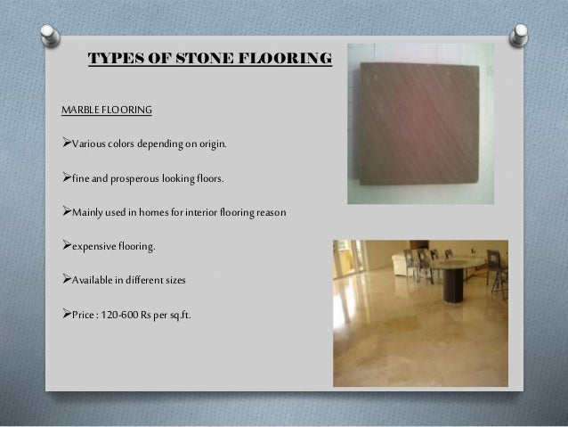 SLATE FLOORING can be used in homes for outdoor flooring reasons.  very hard in nature. variety of colors. extremely d...