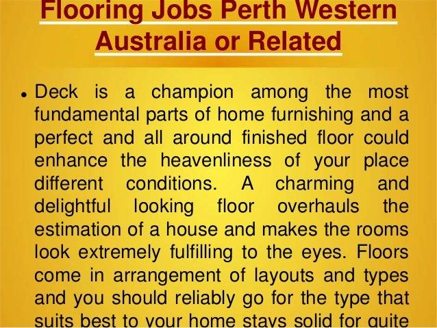 Flooring jobs perth western australia for Flooring jobs