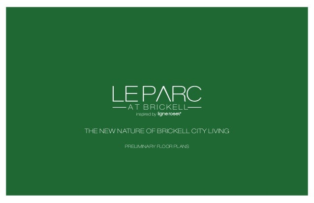 AT BRICKELL inspired by  THE NEW NATURE OF BRICKELL CITY LIVING PRELIMINARY FLOOR PLANS