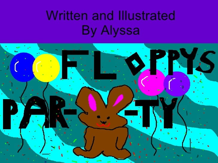 Written and Illustrated By Alyssa