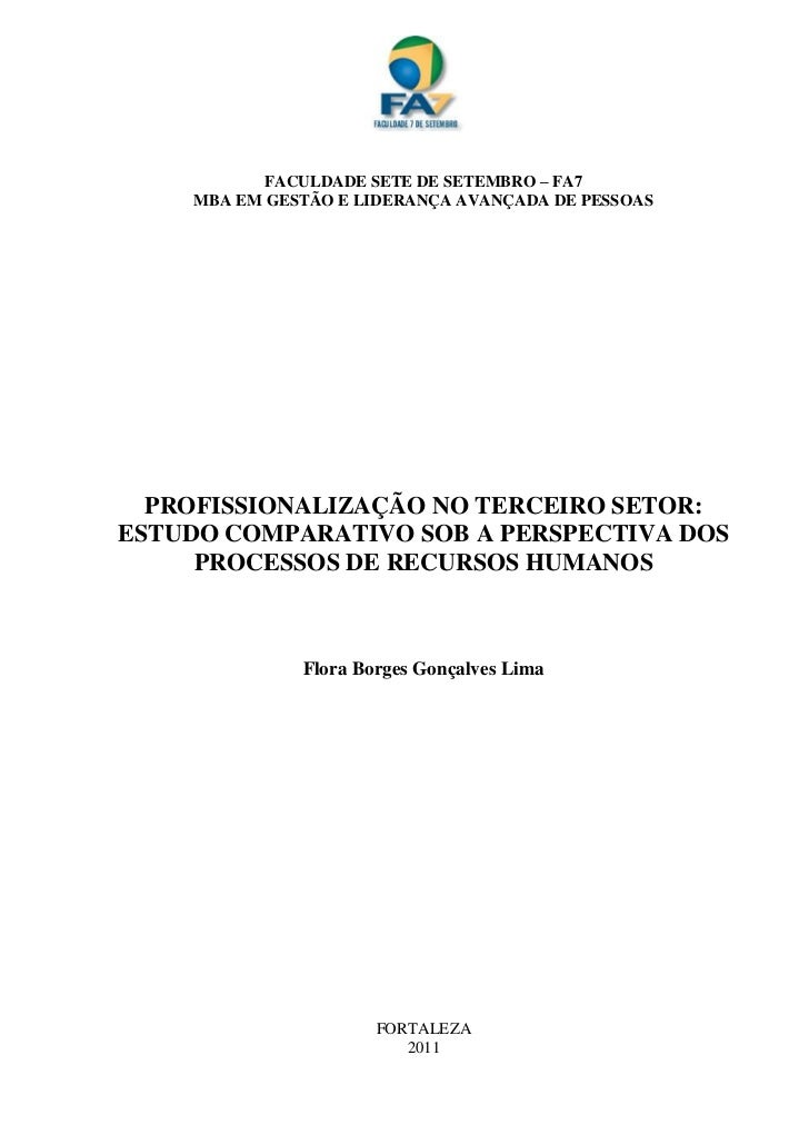 FACULDADE SETE DE SETEMBRO – FA7    MBA EM GESTÃO E LIDERANÇA AVANÇADA DE PESSOAS  PROFISSIONALIZAÇÃO NO TERCEIRO SETOR:ES...