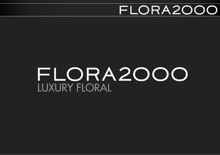 LUXURY FLORAL