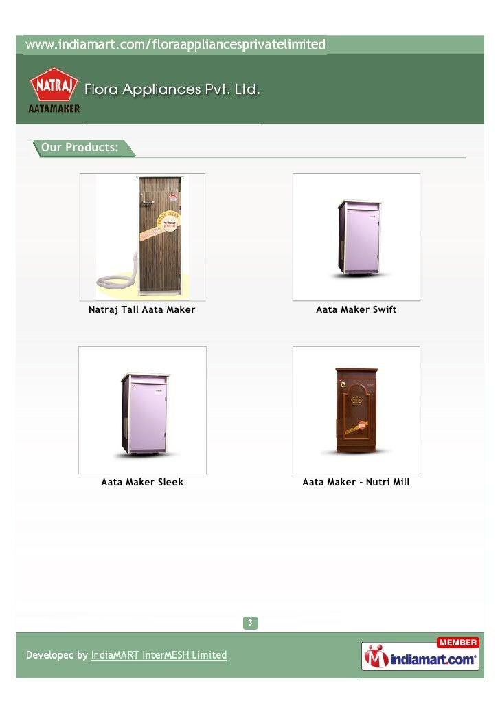 Flora Appliances Private Limited, New Delhi, Aata Maker Swift Slide 3