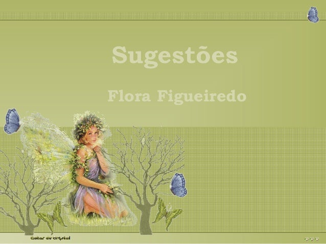 SSSuuugggeeessstttõõõeeesss  Flora Figueiredo