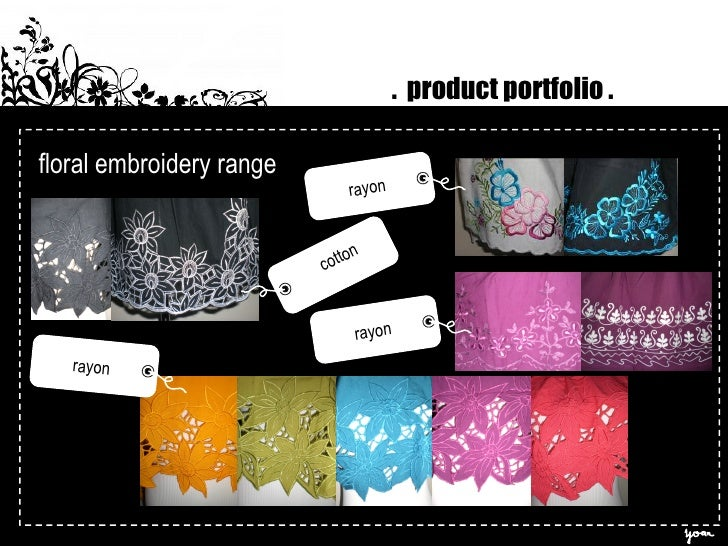 floral embroidery range .  product portfolio . cotton rayon rayon rayon