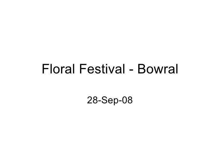 Floral Festival - Bowral 28-Sep-08