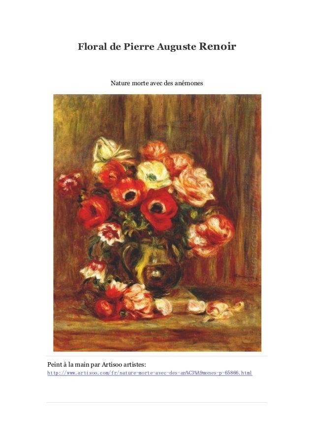 Floral de Pierre Auguste Renoir  Nature morte avec des ané mones  Peint à main par Artisoo artistes: la http://www.artisoo...
