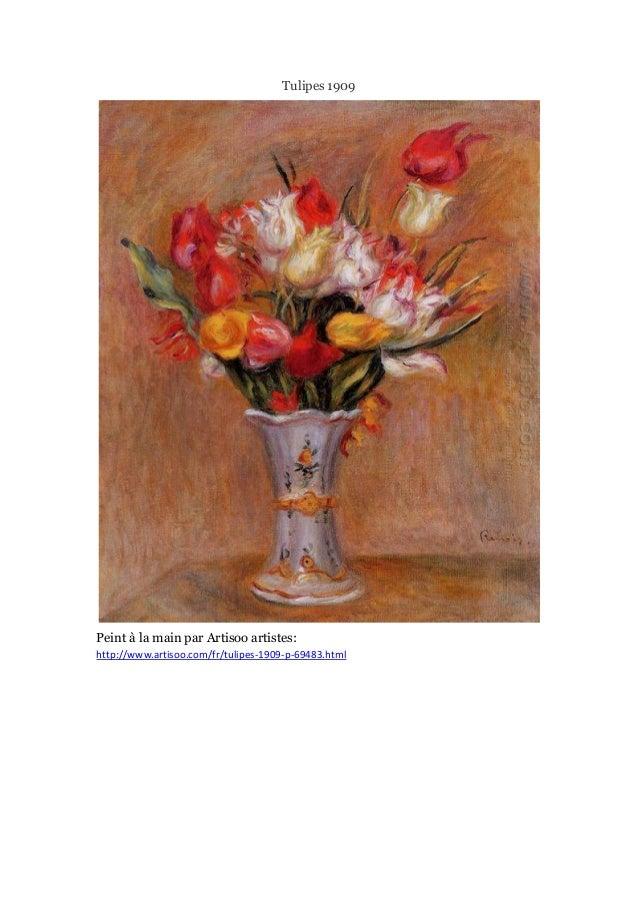 Tulipes 1909  Peint à main par Artisoo artistes: la http://www.artisoo.com/fr/tulipes-1909-p-69483.html
