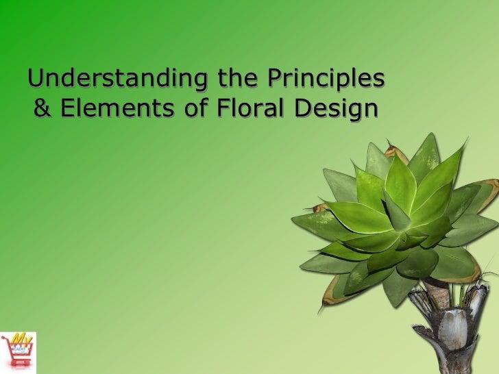 Understanding the Principles & Elements of Floral Design<br />