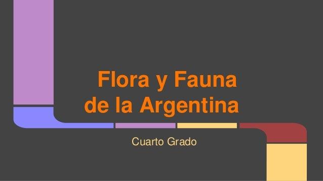 Flora y Fauna de la Argentina Cuarto Grado