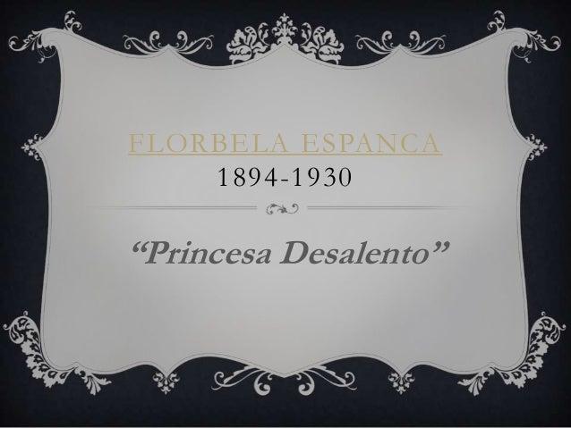 """FLORBELA ESPANCA    1894-1930""""Princesa Desalento"""""""