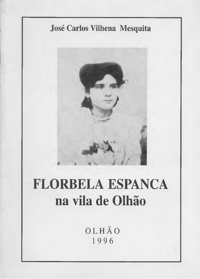 José Carlos Vilhena Mesquita  FLORBELA ESPANCA  na vila de Olhão  OLHÃO  1996