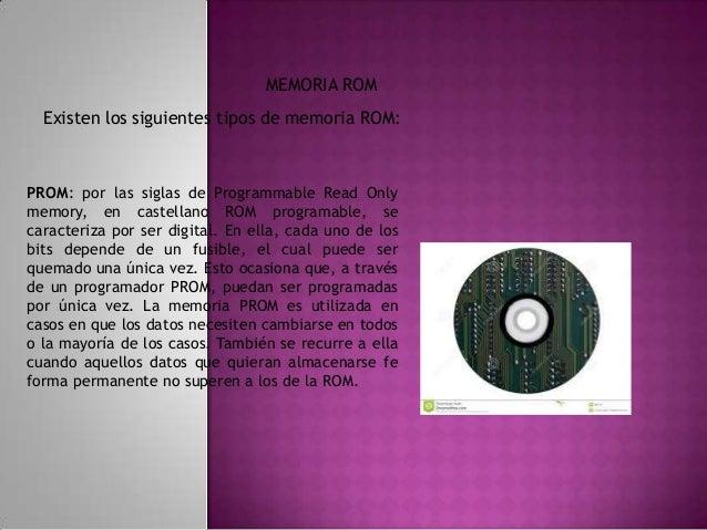 EPROM: por las siglas en inglés de Erasable Programmable ReadOnly Memory, en castellano, ROM programable borrable de sólo ...