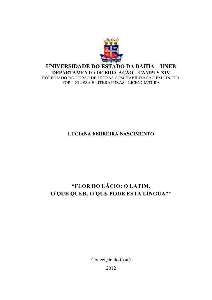 UNIVERSIDADE DO ESTADO DA BAHIA – UNEB   DEPARTAMENTO DE EDUCAÇÃO – CAMPUS XIVCOLEGIADO DO CURSO DE LETRAS COM HABILITAÇÃO...