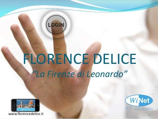 "FLORENCE DELICE ""La Firenze di Leonardo""  www.florencedelice.it  1"