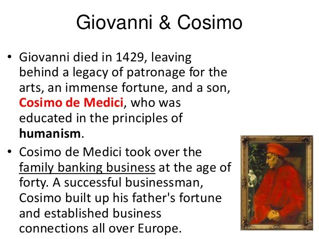 an introduction to the life of cosimo de medici Meet cosimo de' medici, a banker who rose from the ranks of the middle class to  the highest levels of power and society in florence, italy explore.