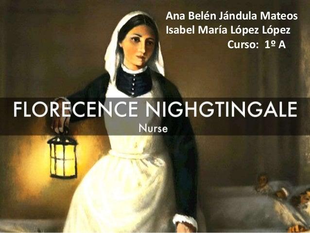 Ana Belén Jándula Mateos  Isabel María López López  Curso: 1º A  1