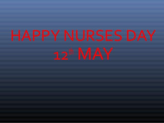 HAPPY NURSES DAY 12th MAY