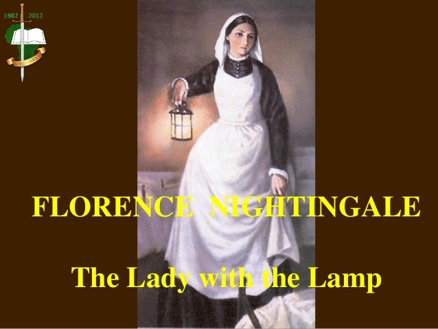 Florence Nightingale - The Lady with the Lamp Slide 3