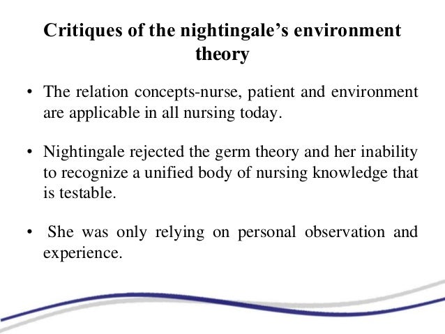 florence nightingales environmental theory essay Application of nightingale's theory in nursing practice shahina sabza ali  was  analyzed through florence nightingale's environmental theory.