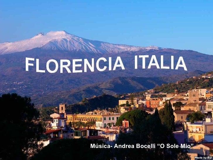 """Música- Andrea Bocelli """"O Sole Mio"""""""