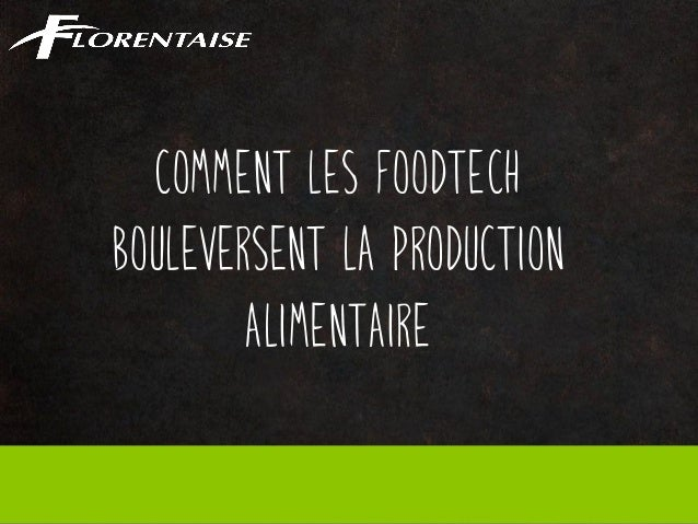 Comment les FoodTech bouleversent la production alimentaire
